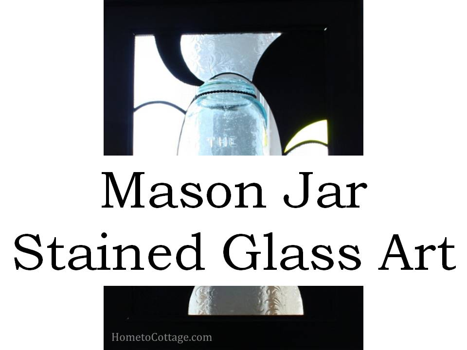 HometoCottage.com Mason Jar Stained Glass Art