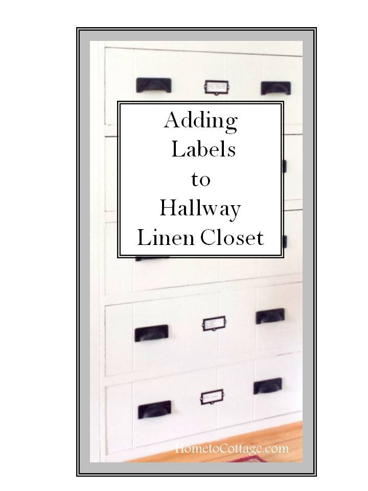 HometoCottage.com Labels and Hardware Change Linen Closet
