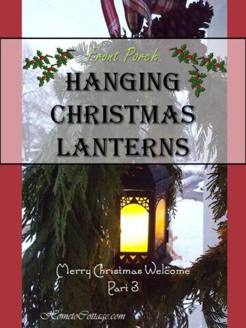 HometoCottage.com Hanging Christmas Lanterns