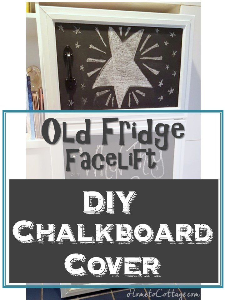 HometoCottage.com Old Fridge Facelift DIY Chalkboard Cover