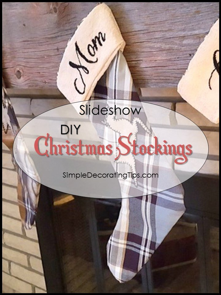 SimpleDecoratingTips.com DIY Christmas Stockings