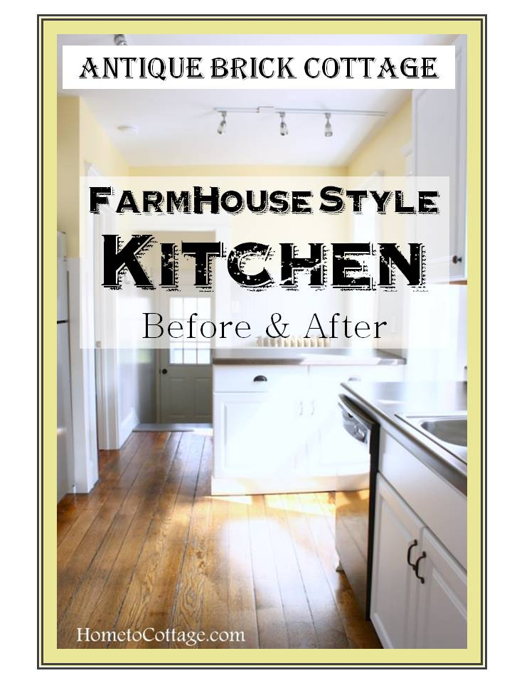 HometoCottage.com Antique Brick Cottage Farmhouse Style Kitchen Before and After