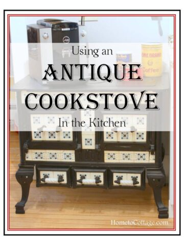 Using an Antique Cookstove in the Kitchen