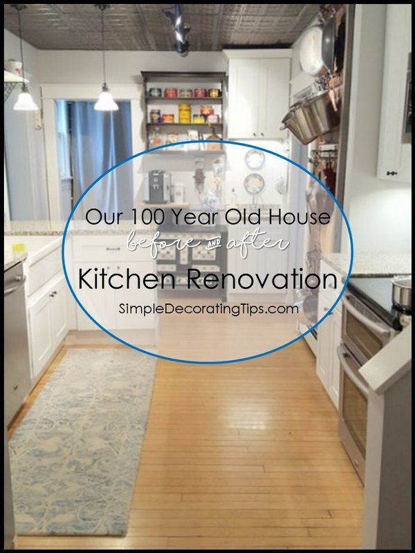 SimpleDecoratingTips.com Our 100 Year Old House Kitchen Renovation Before U0026  After