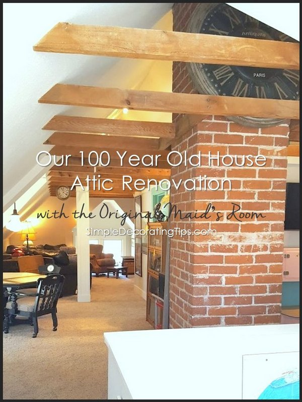 Simpledecoratingtips Our 100 Year Old House Attic Renovation