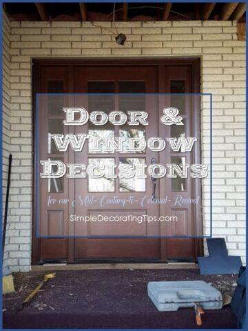 DOOR & WINDOW DECISIONS