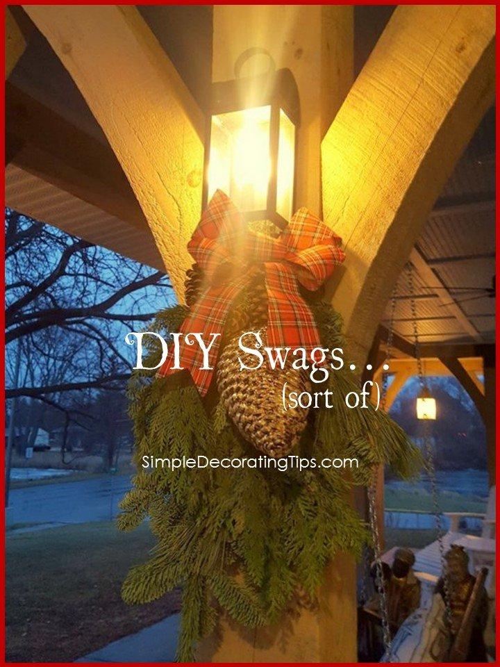 DIY SWAGS (sort of)