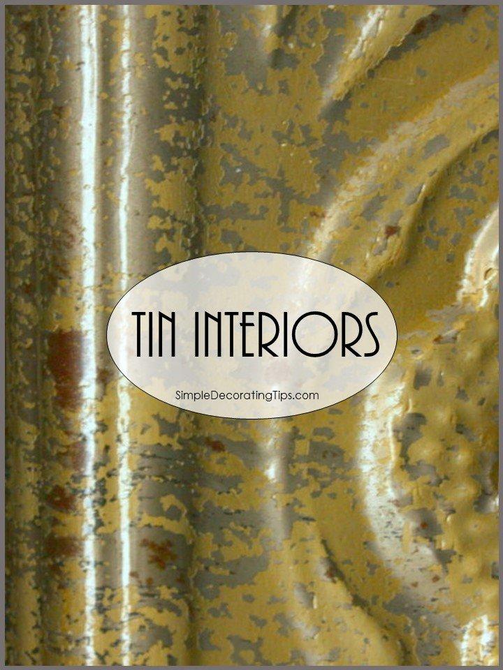 TIN INTERIORS - SIMPLE DECORATING TIPS