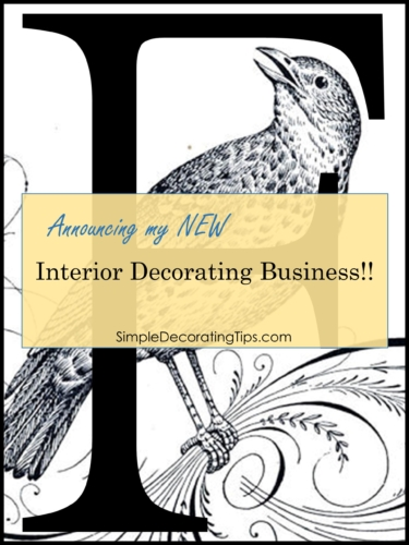 Announcing my New Interior Decorating Business SimpleDecoratingTips.com