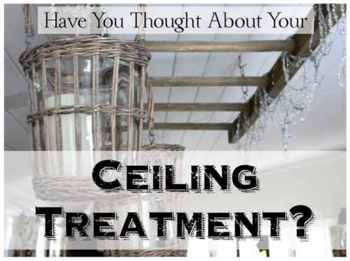 simpledecoratingtips.com Have You Thought About Your Ceiling Treatment?