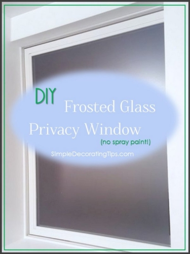 DIY Frosted Glass  Privacy Window