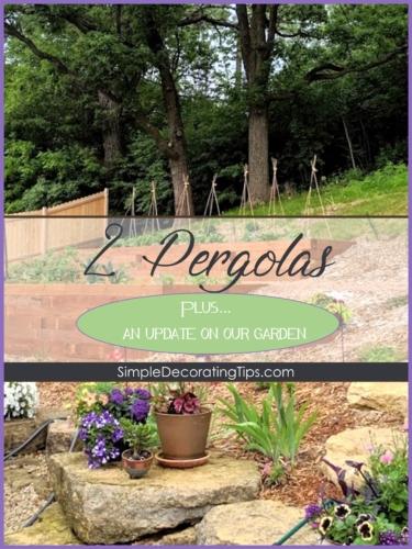 2 pergolas  garden update