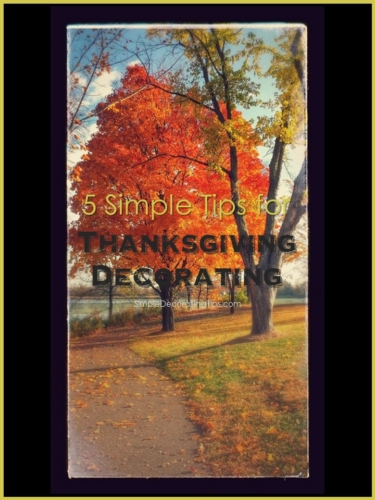 5 Tips for Thanksgiving Decorating