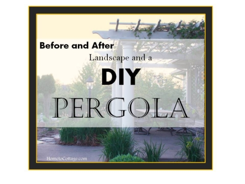 Before and After Landscape and a DIY Pergola