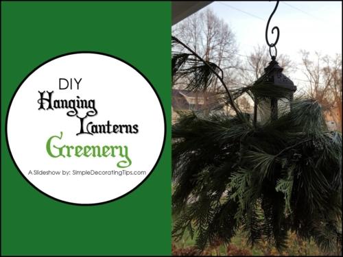 DIY Hanging Lanterns Greenery