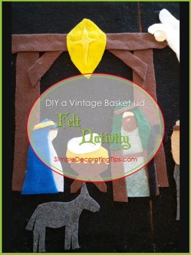DIY a vintage basket lid Felt Nativity