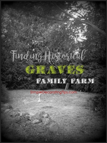 Finding Historical Graves on the Family Farm
