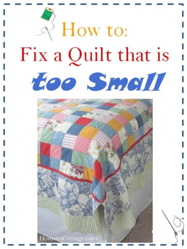 How to Fix a Quilt that is too Small