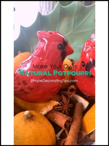 Make your own Natural Potpourri