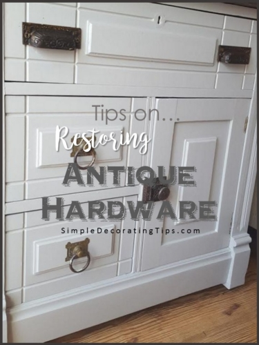Tips on Restoring Antique Hardware