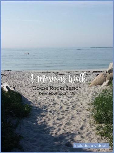 Goose Rocks Beach Morning Walk, Maine