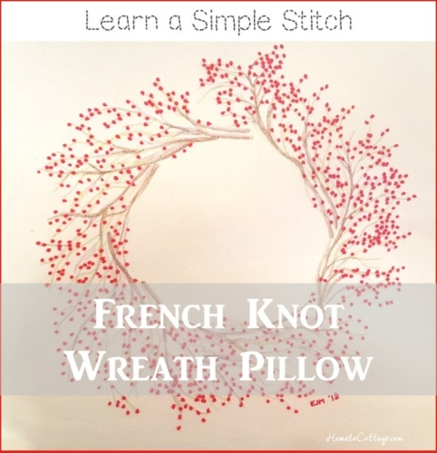 How to French Knot Wreath Pillow
