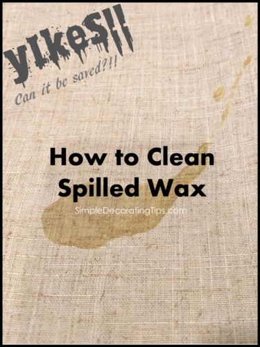 How to Clean Spilled Wax
