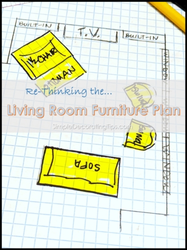Re-Thinking the Living Room Furniture Plan